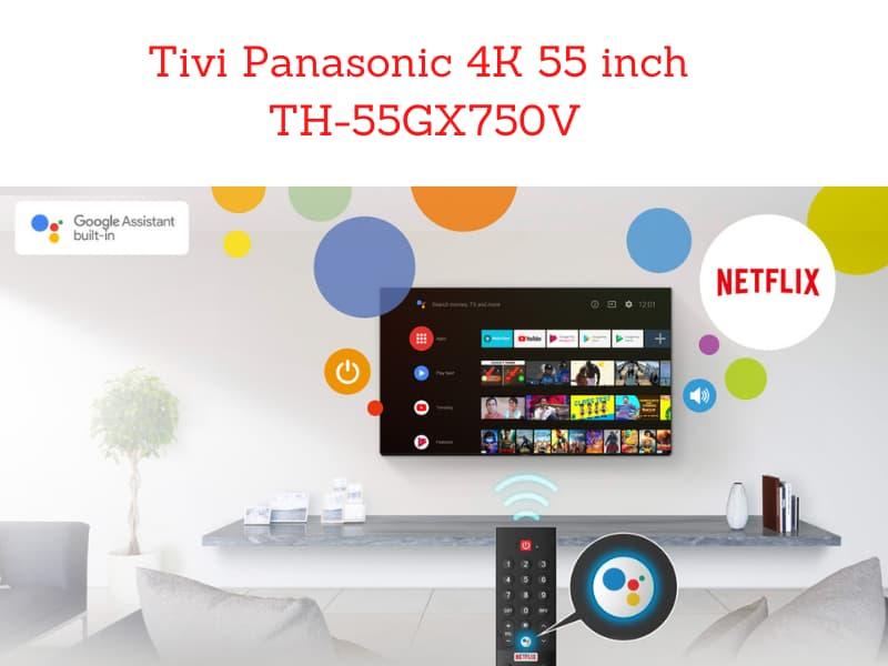 Smart-Tivi-Panasonic-4K-55-inch-TH-55GX750V