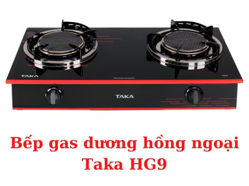 bep-ga-duong-hong-ngoai-Taka-HG9