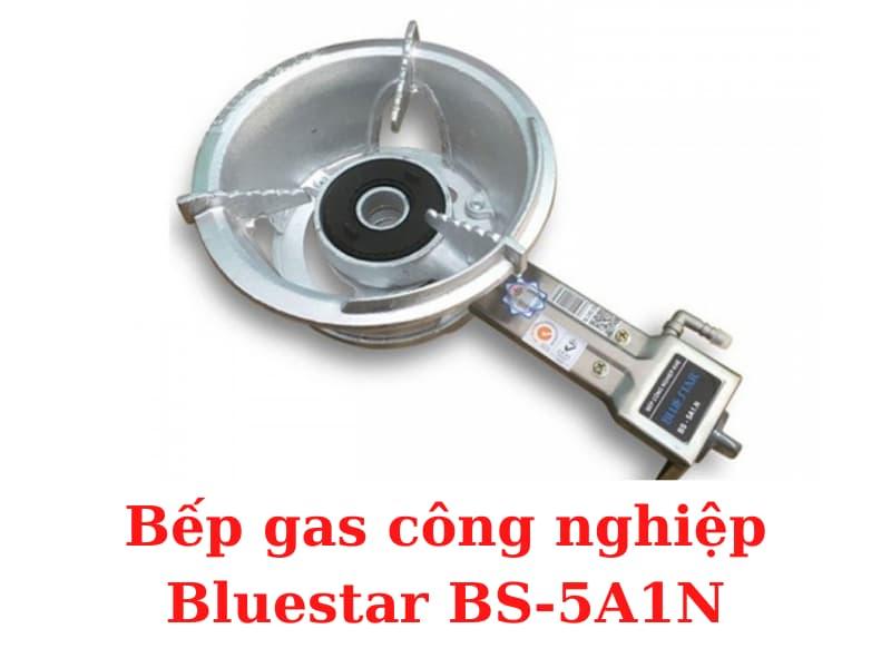 bep-gas-cong-nghiep-Bluestar-BS-5A1N