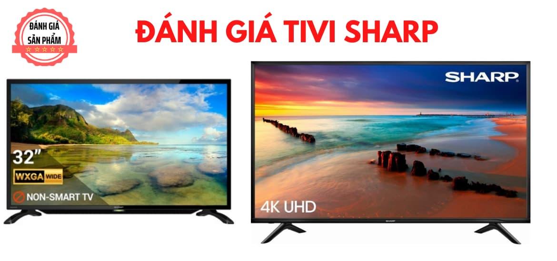 Có nên mua tivi sharp, tivi sharp có tốt không?