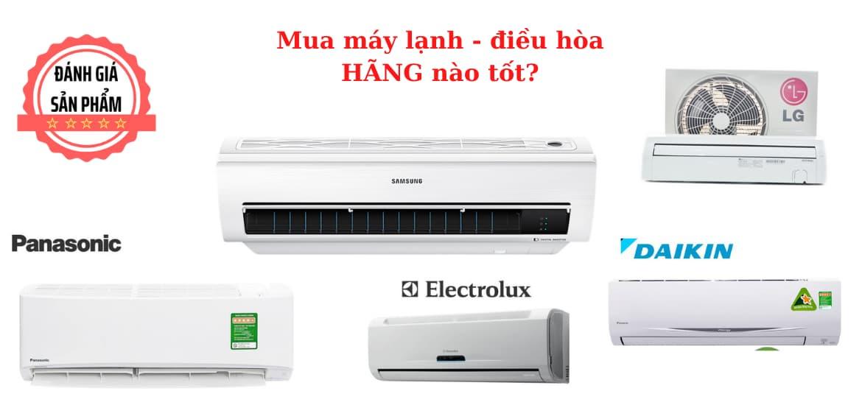 Top 5 hãng máy lạnh-điều hòa tốt nhất