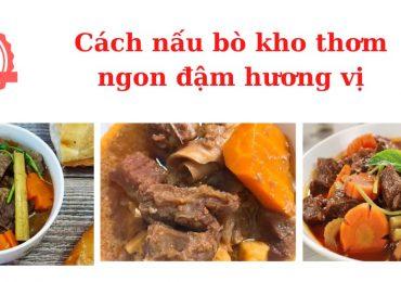 Cách nấu bò kho thơm ngon đậm hương vị