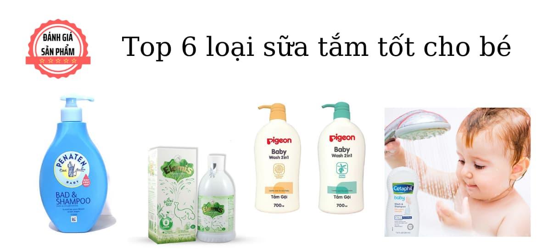 Top 6 loại sữa tắm cho bé tốt hiện nay